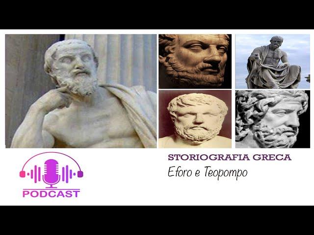 Storiografia greca: Eforo e Teopompo