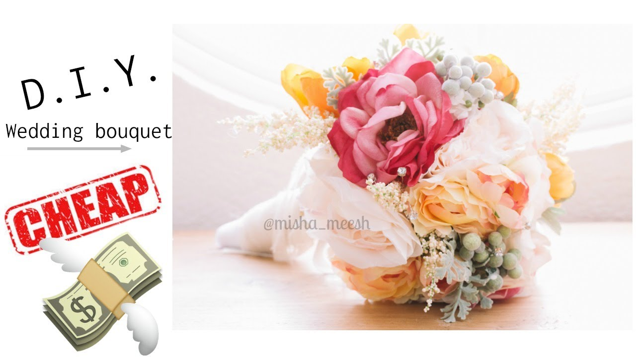 Diy How To Make Your Own Wedding Bouquet For Cheap Youtube