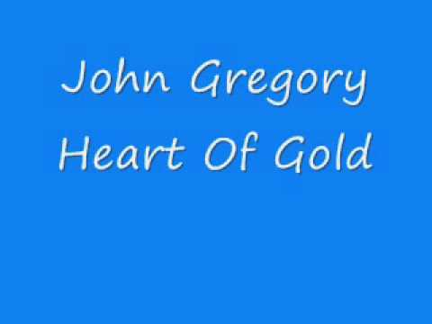 John Gregory - Heart Of Gold