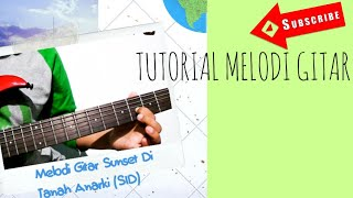 tutorial melodi sunset di tanah anarki