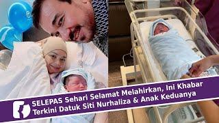 Download SELEPAS Sehari Selamat Melahirkan, Ini Khabar Terkini Datuk Siti Nurhaliza & Anak Keduanya