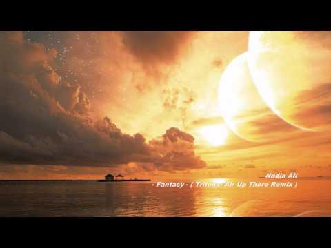 Nadia Ali - Fantasy ( Tritonal Air Up There Remix )