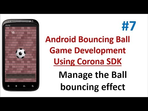 Android Bouncing ball Game - 07 - Manage the Bouncing effect