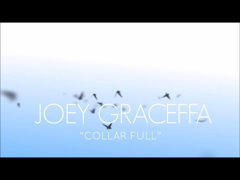 JOEY GRACEFFA - COLLAR FULL (LYRICS)