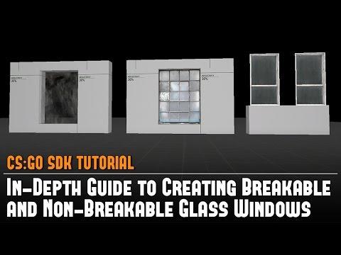 CS:GO SDK In-Depth Guide to Creating Breakable/Non-Breakable Glass Windows Hammer Source Tutorial