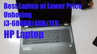 Unboxing HP Laptop 15q-BU004TU 6th Gen Core i3 6006U/4GB/1TB/Intergated Graphics