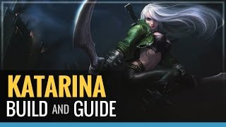 League of Legends - Katarina Build and Guide