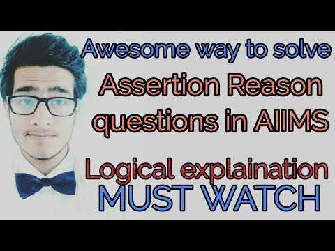 Awesome way to solve assertion reason questions in AIIMS exam with accuracy.