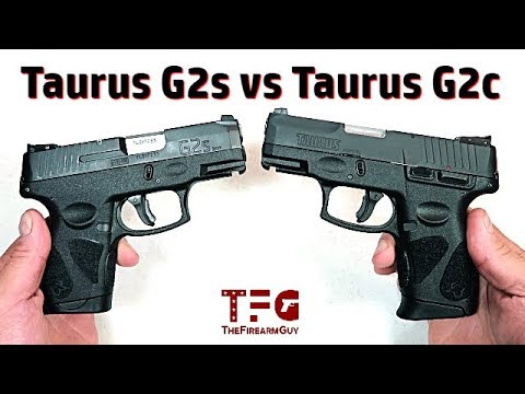 Taurus G2s vs Taurus G2c - What are the Differences? - TheFireArmGuy