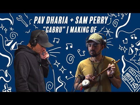 "Pav Dharia & Sam Perry - ""Gabru"" (Making Of)"