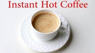 HOT COFFEE RECIPE by Gopi | Homemade Instant NESCAFÉ Hot Coffee Recipe