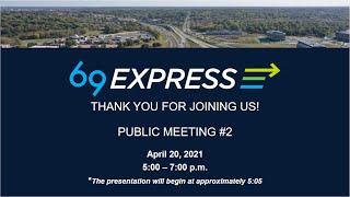 US 69 Corridor Virtual Public Meeting