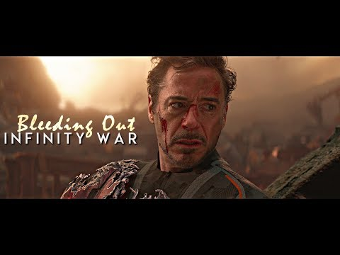 Infinity War || Bleeding Out