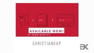EX Ministries Presents: Christian Rap featuring JayBrian