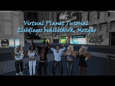 Virtual Planet Tutorial - Elsődleges beállítások, Mozgás