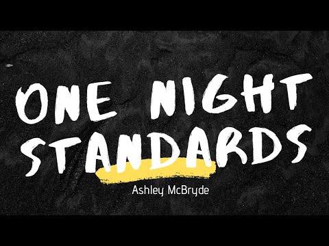 Ashley McBryde - One Night Standards(Lyrics)