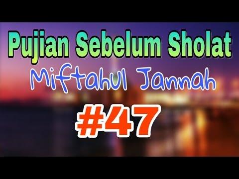 Pujian Sebelum Sholat Miftahul Jannah Eps 47