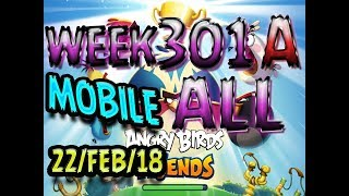 Angry Birds Friends Tournament All Levels Week 301-A MOBILE Highscore POWER-UP walkthrough