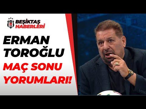 """Erman Toroğlu'ndan Beşiktaş'a Övgü Dolu Sözler:""""N'Koudou Bugün Azıttı!"""" / Beşiktaş 3-1 Kayserispor"""