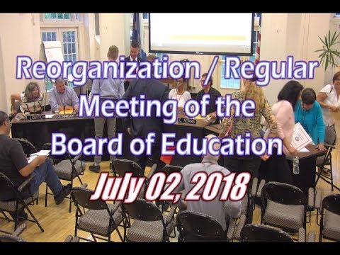 Board of Education Meeting - July 2, 2018