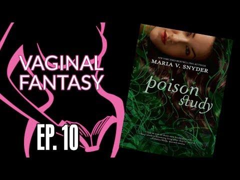 "Vaginal Fantasy Hangout Ep. 10 ""Poison Study"""