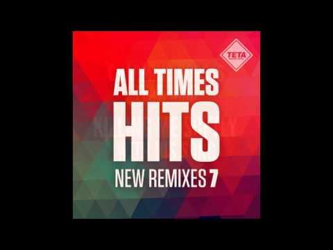 All Time Hits - New Remixes Vol. 7 (Official Album) TETA