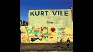 Kurt Vile - Wakin
