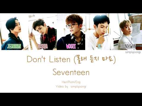 SEVENTEEN [세븐틴] - Don't Listen [몰래 듣지 마요] (Color Coded Lyrics | Han/Rom/Eng)