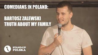 """Comedians in Poland: Bartosz Zalewski """"Truth About My Family"""" - polskie napisy"""