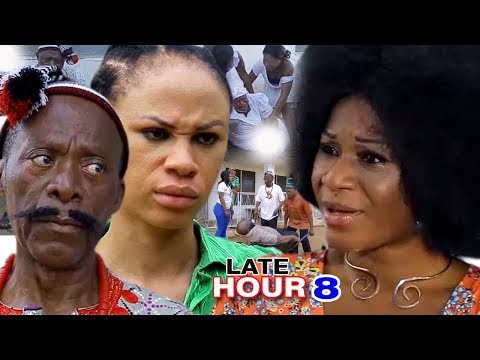 Late Hour (episode 8) - 2017 Latest Nigerian Nollywood Movie HD