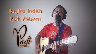 Video Kunci Gitar Padi Reborn - Begitu Indah covered by @roshiido download MP3, 3GP, MP4, WEBM, AVI, FLV Juli 2018
