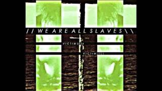 WeAreAllSlaves - Victim 5024