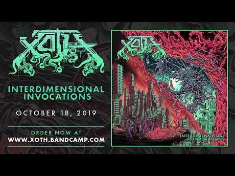 Xoth - Interdimensional Invocations (Official Full Album Premiere)