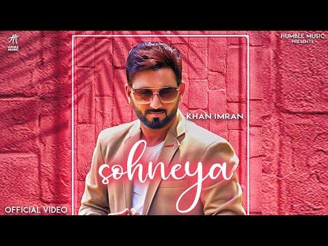 Sohneya - Khan Imran | Latest Punjabi Song by Humble Music