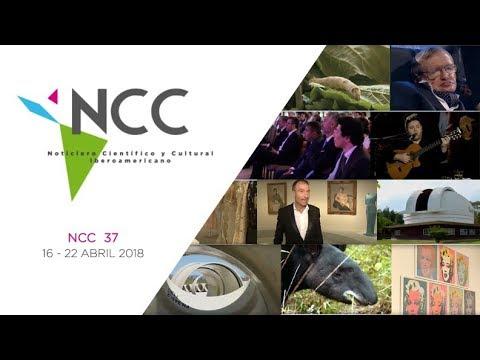 Noticiero Científico y Cultural Iberoamericano, emisión 37. Abril 16 al 22 de 2018.