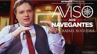 Aviso aos Navegantes Ep 2: Rafael Nogueira