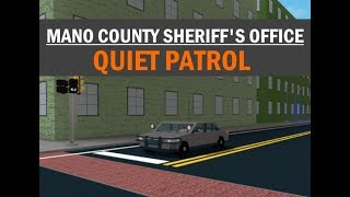 ROBLOX | Mano County Sheriff's Office | QUIET PATROL!