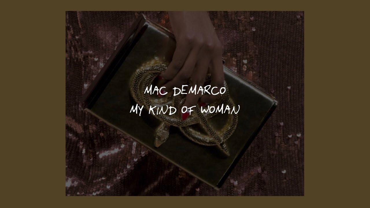 My kind of woman lyrics