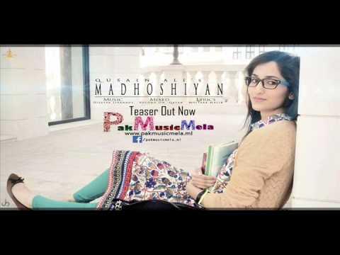 Madhoshiyan - Quasain Ali |Exclusive Audio Release| - Pak Music Mela