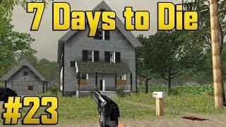 7 Days to Die - Alpha 7 Part 23 - Farming Supplies!