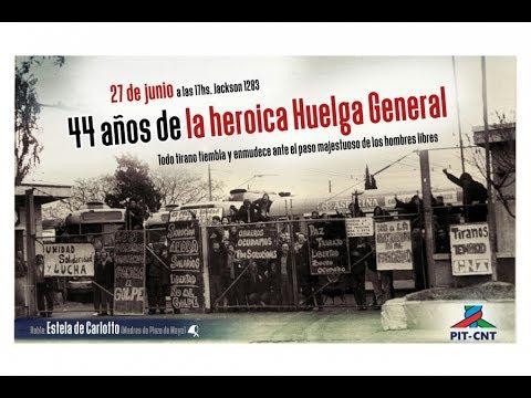 PIT-CNT 44 años de la Heroica Huelga General 27-6-2017