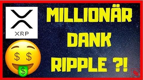 MIT RIPPLE ZUM MILLIONÄR?! Ist das noch möglich und realistisch?!