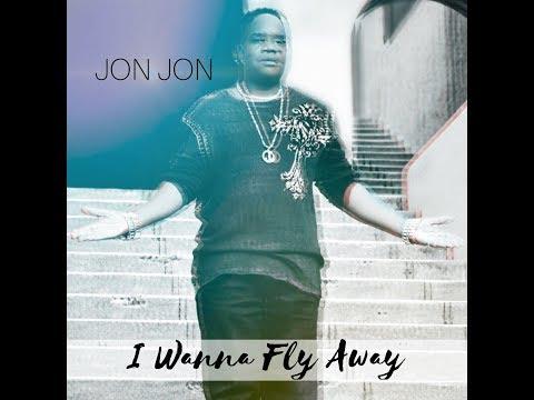 I WANNA FLY AWAY - JON JON
