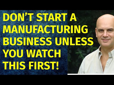 How to Start a Manufacturing Business | Including Free Manufacturing Business Plan Template