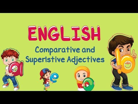 English | Comparative and Superlative Adjectives