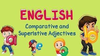 English | Comparative and Superlative Adjectives