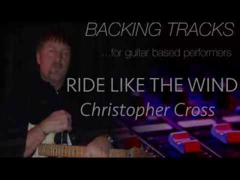 "Backing Track- ""RIDE LIKE THE WIND"" Christopher Cross (minus guitar and vocals)"