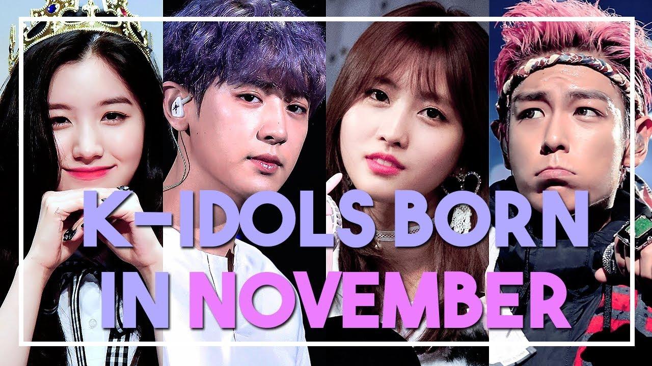 K Idols Born In November Youtube