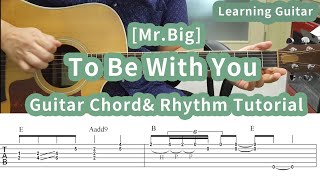 To Be With You-Mr Big [Guitar chord Diagram& Rhythm Figure]