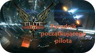 Elite Dangerous | Pierwsze kroki w grze (poradnik początkującego pilota)